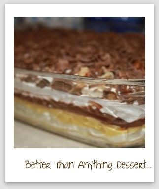 Better Than Anything Dessert